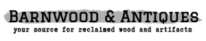 Barnwood and Antiques your source for reclaimed wood and artifacts